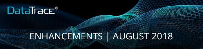 datatrace-enhancements-august-2018