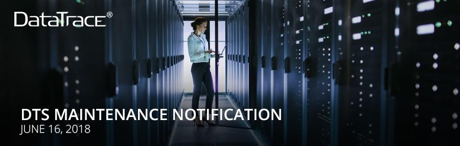 datatrace-service-maintenance-6-16-18