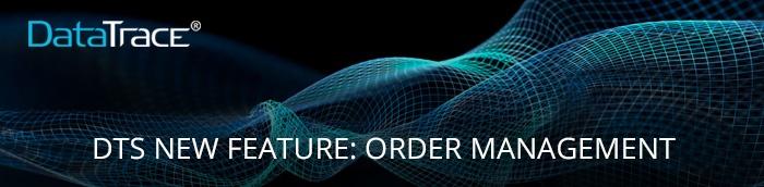 datatrace-order-management-October-2018-banner700x172