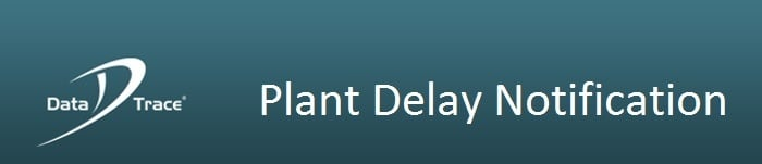 datatrace-email-banner-CA Plant Delay.jpg